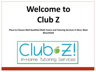 Choose Well Qualified Science Tutors in Novi | Club-Z