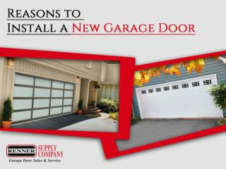 Reasons to Install a New Garage Door