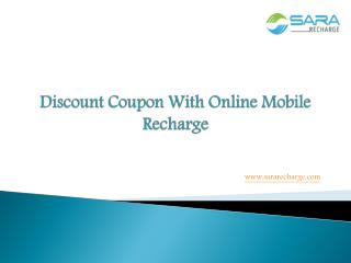 Discount Coupon With Online Mobile Recharge
