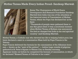 Mother teresa made every indian proud  sandeep marwah