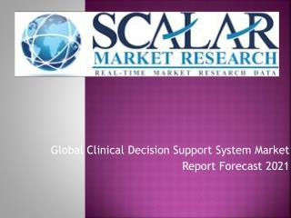 Global Clinical Decision Support System Market