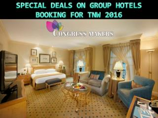 Discount for Early Bird Hotels Booking For TNW 2016