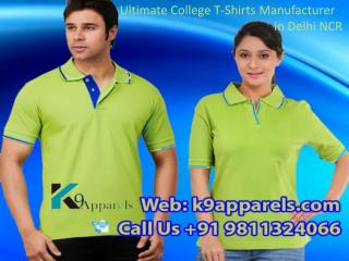Ultimate College T-Shirts Manufacturer in Delhi NCR Call 9811324066