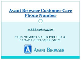 1-(888)-467-5540 Avant Browser Customer Care Phone Number