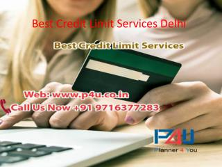 Best Credit Limit Services Delhi Contact us  91 9716377283