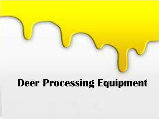 Deer processing equipment | ProProcessor