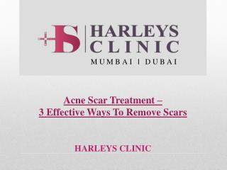 Acne Scar Treatment � 3 Effective Ways To Remove Scars