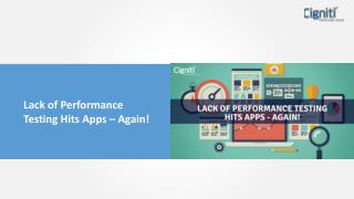 Lack of Performance Testing Hits Apps – Again!