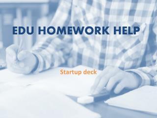 EduHomeworkHelp | Homework Writing Services | Assignment Writing Services