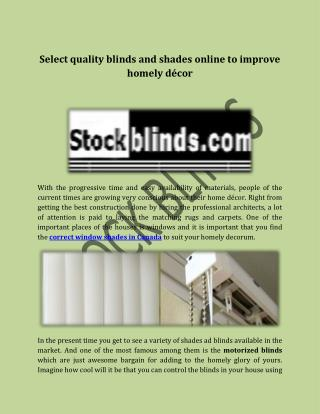 Select quality blinds and shades online to improve homely décor