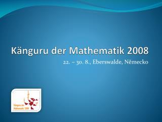 K nguru der Mathematik 2008