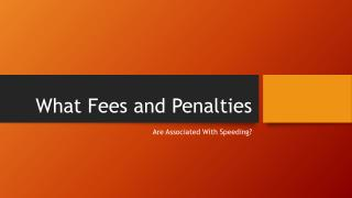 Regarding Speeding What Penalties Are There