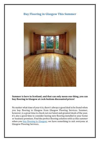 Buy Flooring in Glasgow This Summer