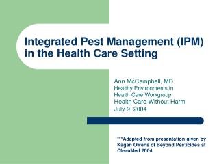 Integrated Pest Management IPM in the Health Care Setting