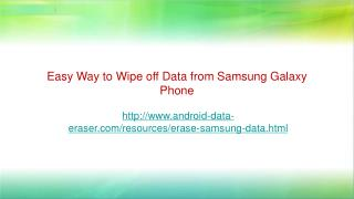 Easy Way to Erase Files from Samsung Galaxy Phone