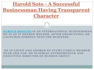 A Successful Businessman Having Transparent Character- Harold Boigues