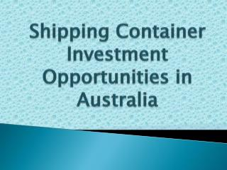 Shipping Container Investment Opportunities in Australia