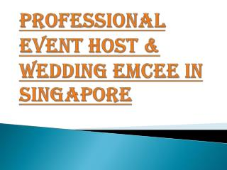 Professional Wedding Emcee & Event Host in Singapore
