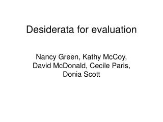 Desiderata for evaluation