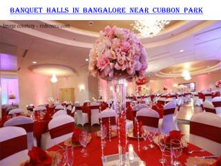 Banquet halls in Bangalore near Cubbon Park