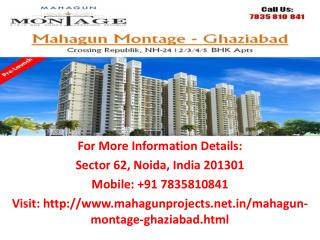 Search here all expansion of Mahagun Montage NH-24, Crossings Republik Ghaziabad