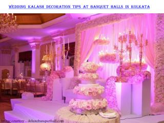Wedding Kalash decoration tips at banquet halls in Kolkata