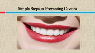 Simple Steps to Preventing Cavities