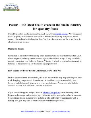 Pecans  the latest health craze in the snack industry for specialty foods