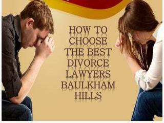 How to Choose the Best Divorce Lawyers Baulkham Hills