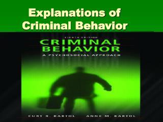Explanations of Criminal Behavior