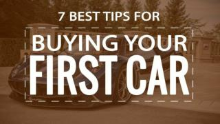 7 Best Tips for First Time Car Buyers