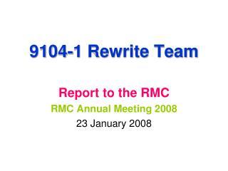 9104-1 Rewrite Team