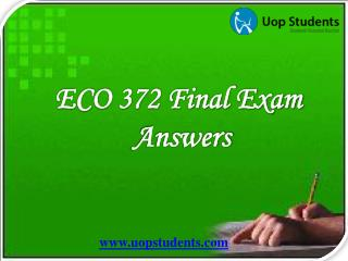 ECO 372 Final Exam | ECO 372 Week 5 Final Exam Answers - UOP Students