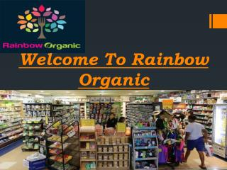 Rainbow Organic - Organic Food Products Penrith