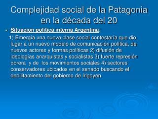 Complejidad social de la Patagonia en la d cada del 20