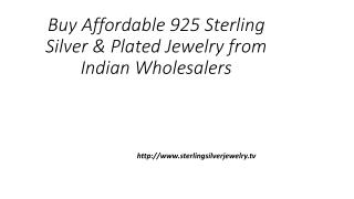 Buy Affordable 925 Sterling Silver & Plated Jewelry