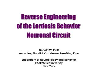 Reverse Engineering  of the Lordosis Behavior  Neuronal Circuit