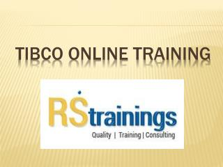 Tibco online training course content