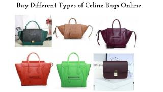 Buy Different Types of Celine Bags Online