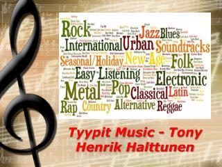 Tyypit Music - Tony Henrik Halttunen