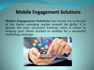 Mobile Engagement Solutions