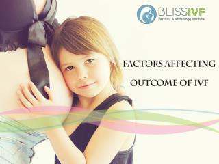 Factors affecting IVF Outcome