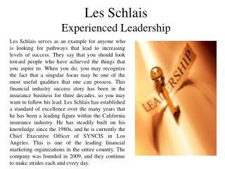 Les Schlais - Experienced Leadership