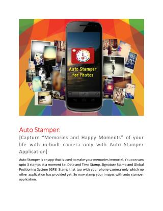 """Stamp your """"Memories"""" using phone camera with Auto Stamper App."""