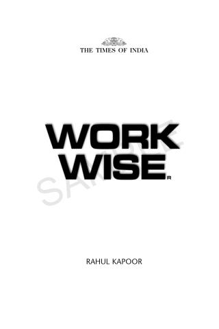 Work Wise Book Smaple - Author Rahul Kapoor - Motivational Speaker in India
