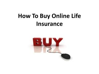 How To Buy Online Life Insurance