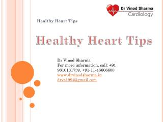 Top 10 healthy heart tips - Dr Vinod Sharma : india's best cardiologist