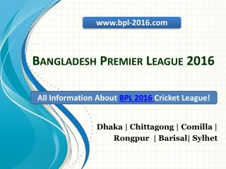 Bangladesh Premier League (BPL 2016)
