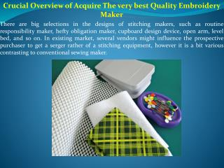 Crucial Overview of Acquire The very best Quality Embroidery Maker