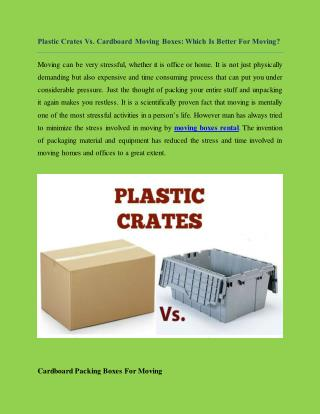 Plastic Crates Vs. Cardboard Moving Boxes